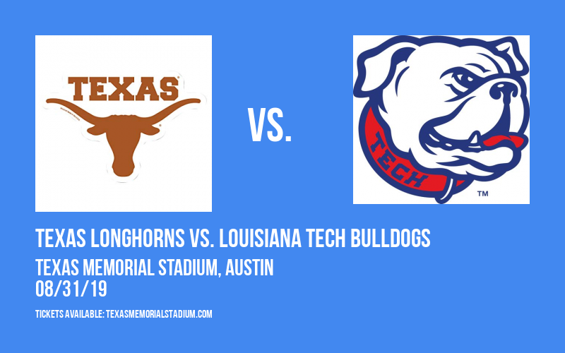 Texas Longhorns vs. Louisiana Tech Bulldogs at Texas Memorial Stadium