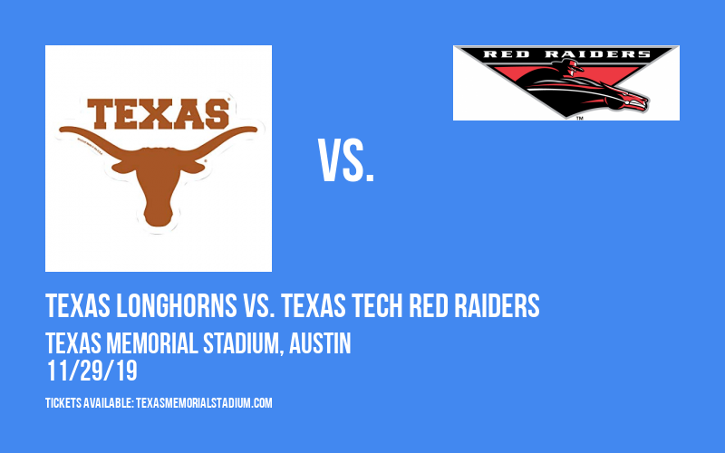 Texas Longhorns vs. Texas Tech Red Raiders at Texas Memorial Stadium