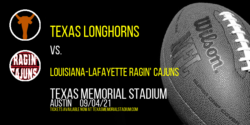 Texas Longhorns vs. Louisiana-Lafayette Ragin' Cajuns at Texas Memorial Stadium